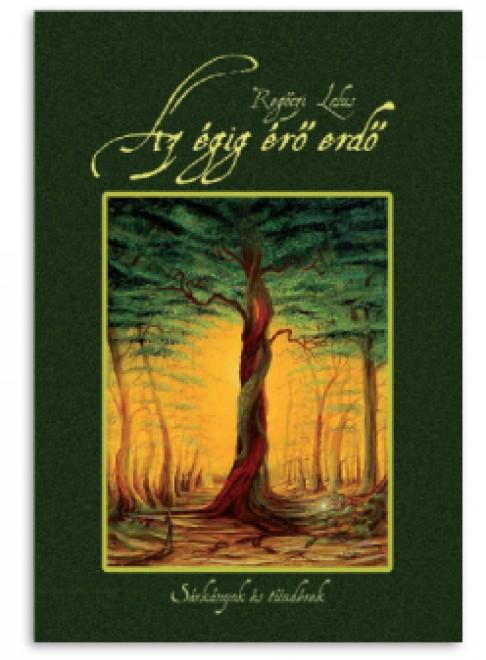Az égig érő erdő – Sárkányok és tündérek