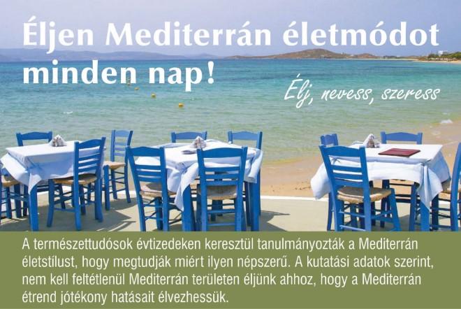 A Mediterrán diéta egészségmegőrző  hatásai, avagy van ilyen kapszulában is?